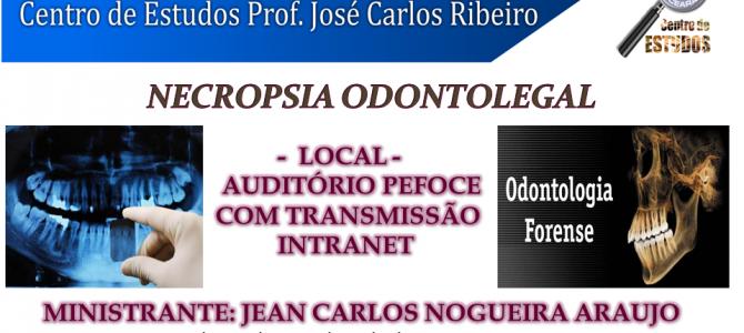 Centro de Estudos realiza palestra sobre Necropsia Odontolegal